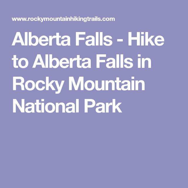 Alberta Falls - Hike to Alberta Falls in Rocky Mountain National Park