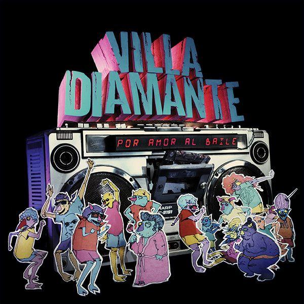 Villa Diamante  -  2013  -  Por Amor Al Baile