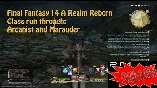 Be introduced to the Arcanist and Marauder Classes  in part 1 of Final Fantasy XIV a Realm Reborn class run through.