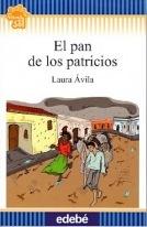 El pan de los patricios, de Laura Ávila - Edebé