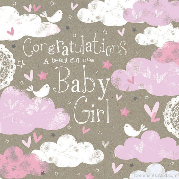 Baby Girl On The Way Quotes: Congratulations On A New Baby Girl