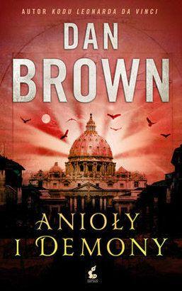 Anioły i demony - Dan Brown