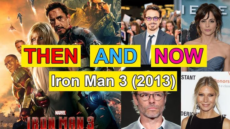 Iron Man 3 Actor & Actress Then and Now - Before and After - Movies and ...