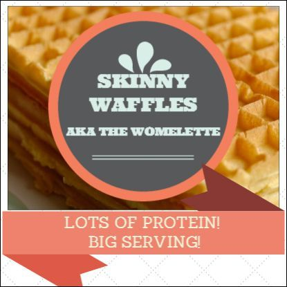 Recipe for Skinny Waffles - AKA the Womelette.  Low calorie, high protein waffles that fit perfectly into a plan for trying to lose weight, inches and body fat.