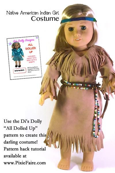 Di's Dolly Designs Pattern Hack: Native American Indian Girl Costume | Pixie Faire