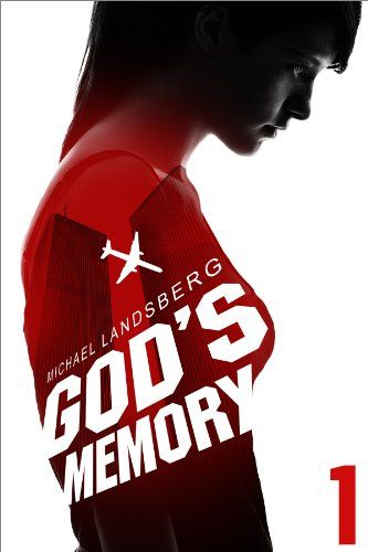 God's Memory, Part I by Michael Landsberg