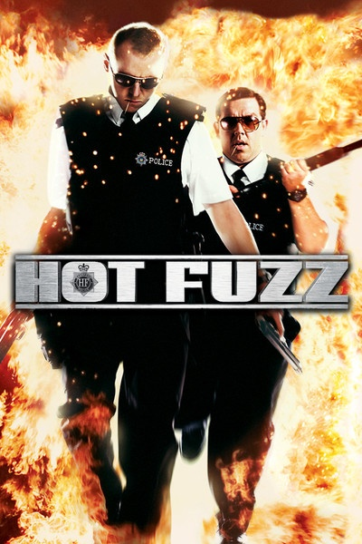 Hot Fuzz - favorite British comedy movie ever!