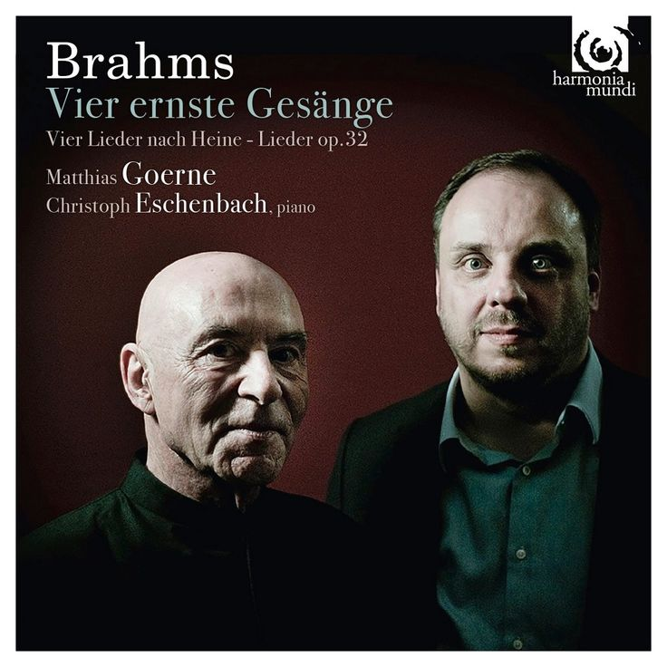 Matthias Goerne - Brahms: Vier ernste Gesänge (CD)
