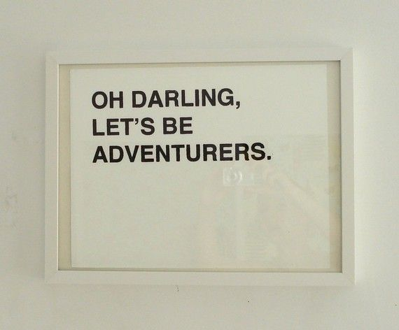 : Adventure, Daily Reminder, Life, Inspiration, Travel Photo, First Apartment, Quote, Darling, British Accent