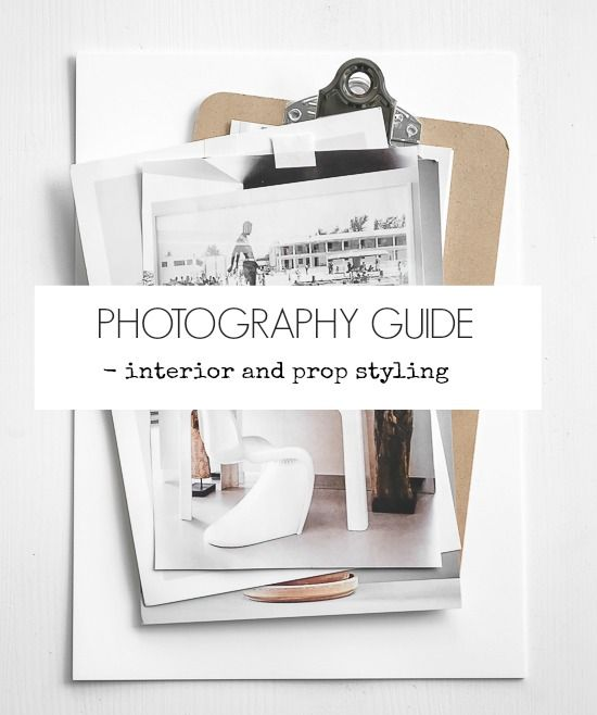 Passion Shake | Photography guide – Interior and Prop styling | http://passionshake.com