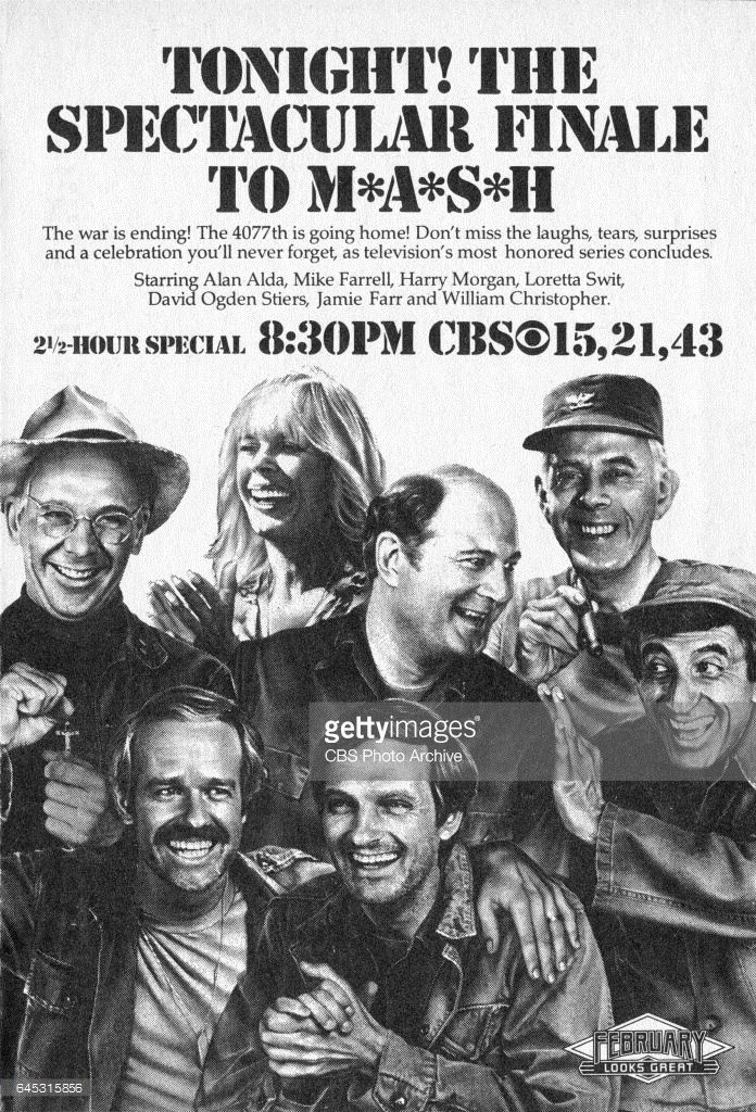 CBS Television advertisement as appeared in the February 26, 1983 issue of TV Guide magazine. An ad for the final episode of M*A*S*H (MASH), which broadcast on Monday, February 28, 1983. Featuring William Christopher, Mike Farrell, Loretta Swit, Alan Alda, David Ogden Stiers, Harry Morgan and Jamie Farr.
