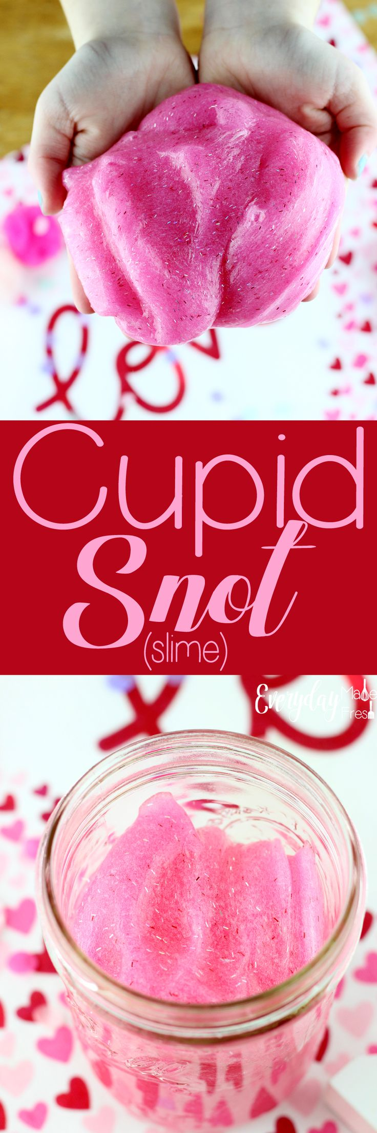 A simple 3-ingredient slime base is what is used for this Cupid Snot (Slime). It's the simplest and most fool proof way to make slime. | EverydayMadeFresh.com http://www.everydaymadefresh.com/cupid-snot-slime/