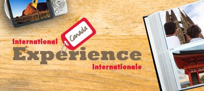 Expérience internationale Canada http://www.international.gc.ca/experience/index.aspx?lang=fra