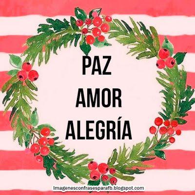 Imagenes con Frases para #Navidad 2017 para regalar con mucho #amor
