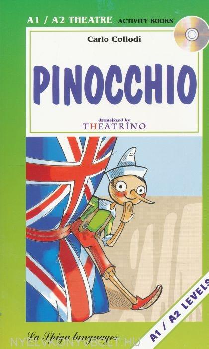 Egyszerűsített olvasmányok : Pinocchio + Audio CD - Theatrino - La Spiga