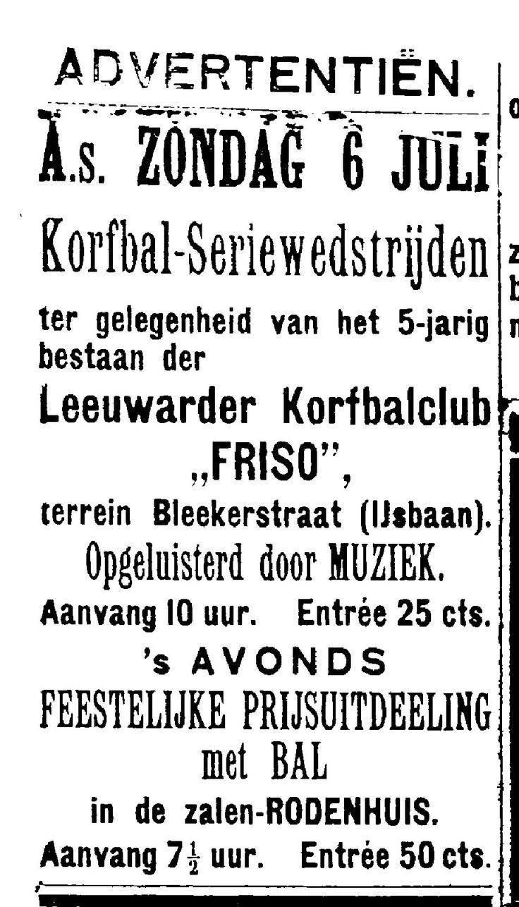 Advertentie Leeuwarder Courant 04 juli 1919 - Korfbal-Seriewedstrijd ter gelegenheid 5-jarig bestaan Friso.