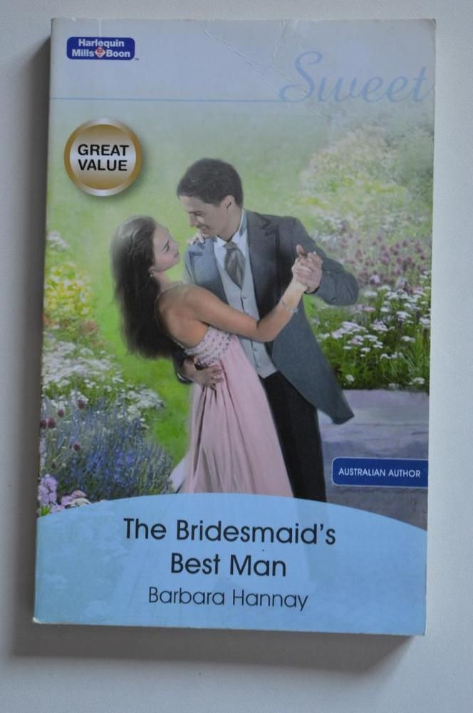 sweet , mills and boon p/back the bridesmaid s best man.by barbara hannay 2008