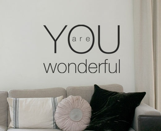 Wonderful wallsticker - Hvis du noen gang tviler, så er det godt å få en påminnelse.