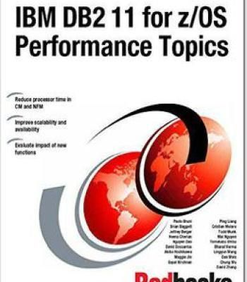 Ibm Db2 11 For Z/Os Performance Topics PDF