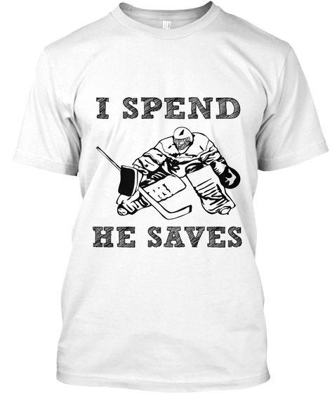 Men S I Spend He Saves Hockey Goalie Mom Dad Classic Tee Deep Red