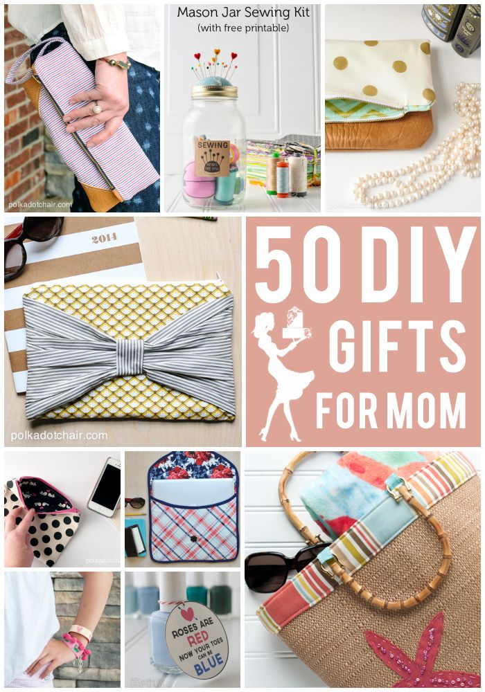 50 DIY Mother's Day Gift Ideas on polkadotchair.com: Diy'S, Diy Sewing Gifts For Mom, Gift Ideas, Mothers Gifts, 50 Diy Gifts Ideas, Mother Day Gifts, 50 Diy Mothers Day Gifts Ideas, Mother'S Day, Crafts
