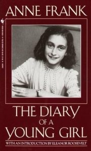 Anne Frank: The Diary of a Young Girl [World War II: The Holocaust]