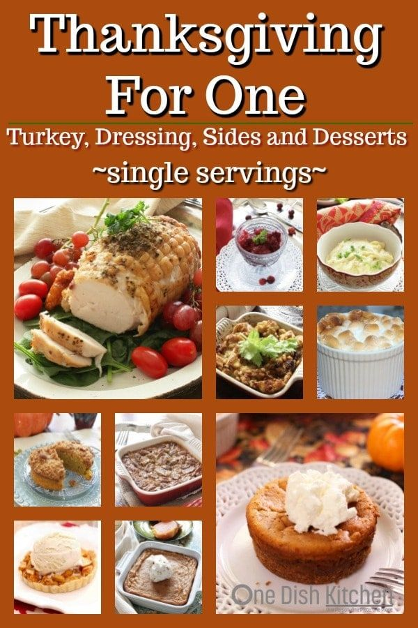 Thanksgiving For One In 2020 Thanksgiving Dinner Menu Single Serving Recipes Cooking For One