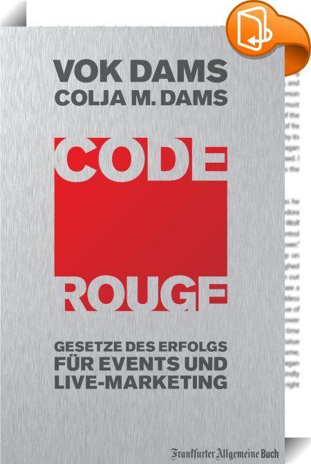 Code Rouge    :  CODE ROUGE ist neu. Code Rouge zeigt eine zusätzliche Dimension der direkten Zielgruppen-Ansprache auf. Code Rouge ist die Basis für Events und Live-Marketing nach den Gesetzen des Erfolgs.  Wer sich erfolgreich in dem neuen und dynamischen Segment des Live-Marketings bewegen will, muss die Gesetze des Erfolgs kennen und anwenden können. Dazu ist es notwendig, Erfolge auf ihre Ursprünge zurückzuführen, Erfahrungen zu analysieren und zu systematisieren, um Ergebnisse wi...
