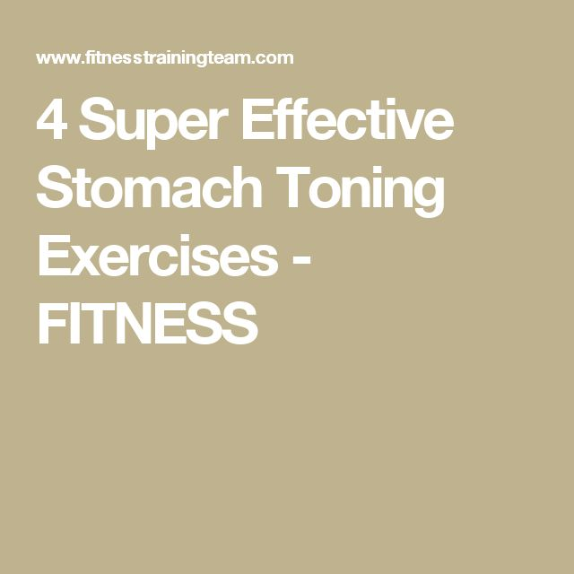 4 Super Effective Stomach Toning Exercises - FITNESS