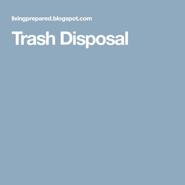 Trash Disposal
