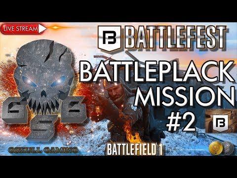 BATTLEFEST BATTLEPACK MISSION #2  | BATTLEFIELD 1| ROAD TO 1K SUBS | LIV...