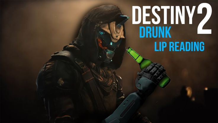 [Video] Destiny 2 Trailer: A Drunk Lip Reading #Playstation4 #PS4 #Sony #videogames #playstation #gamer #games #gaming