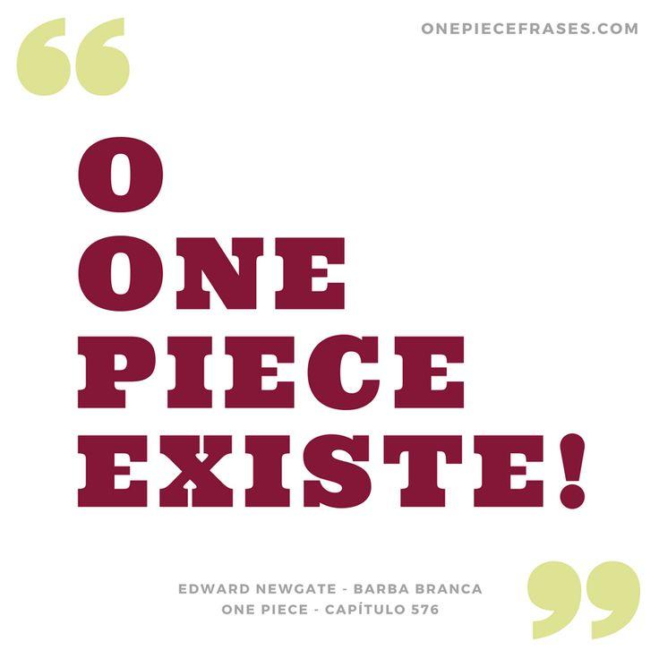 """O One Piece existe!"" - Edward Newgate, Barba Branca - Capítulo 576 - One Piece Frases"