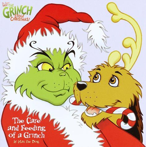 The Care and Feeding of a Grinch - The Grinch Who Stole ...