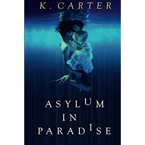 "#BookReview of #AsyluminParadise from #ReadersFavorite - https://readersfavorite.com/book-review/asylum-in-paradise  Reviewed by Heather Osborne for Readers' Favorite  Asylum in Paradise by K. Carter is a romantic suspense novel, bringing together a single father and a ""mermaid"" with a dark secret. J.R. Vitiello and his daughter, Olivia, never expected to find a woman washed up on his private beach. Mia has escaped from a seemingly hopeless situation to find herself adopted by the Vitiellos."