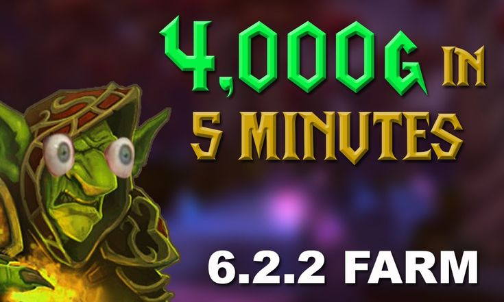WoW Gold Farming 6.2.2 4000g in 5 MINUTES. Up To 12000g Item Gold Farming
