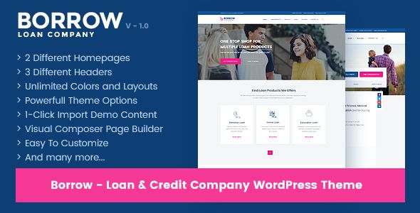 Borrow - Loan Company Responsive WordPress Theme Are you small and local loan company and looking for a design and redesign your loan website. Borrow is specially designed to demonstrate your company's loan product service online.  Use Borrow to build website for Loan Company, Loan Agency, Students Loan Company, Bad credit Company, Loan Advisor, Finance Manager, Banking, Loan provider and any loan related business and service provider.