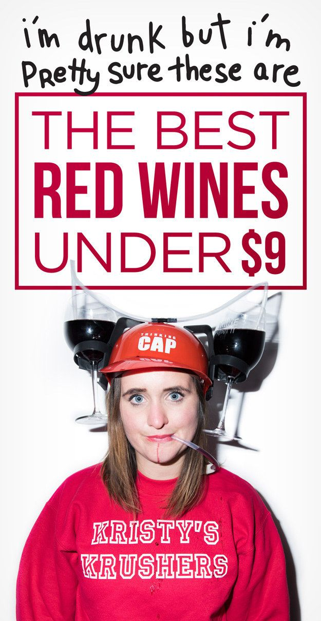 The best cheap ass red wines, reviewed by a drunk girl.