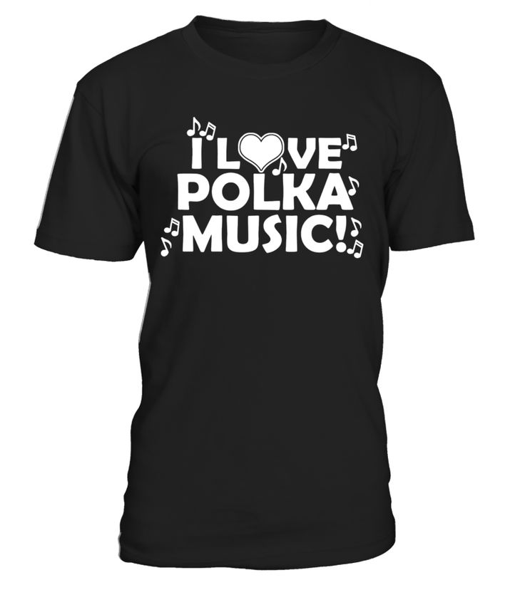 I Heart Love Polka Music T-shirt For Men Women Gifts  electionday#tshirt#tee#gift#holiday#art#design#designer#tshirtformen#tshirtforwomen#besttshirt#funnytshirt#age#name#october#november#december#happy#grandparent#blackFriday#family#thanksgiving#birthday#image#photo#ideas#sweetshirt#bestfriend#nurse#winter#america#american#lovely#unisex#sexy#veteran#cooldesign#mug#mugs#awesome#holiday#season#cuteshirt