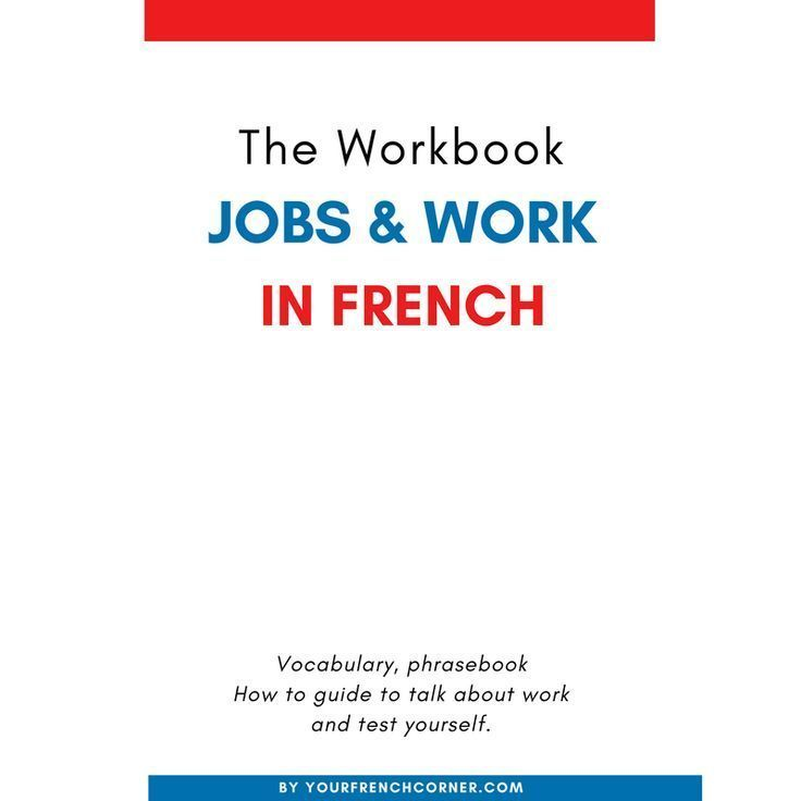 Jobs & Work in French : The Workbook – Store #fle #fsl #learningfrench