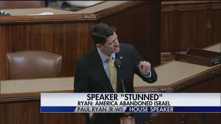 """This government, our government, abandoned our ally Israel when she needed us the most.""   House Speaker Paul Ryan delivered an impassioned speech at the start of the debate on a congressional resolution condemning the Obama administration's decision to abstain from the UN Security Council's vote condemning Israeli settlements."