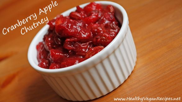 Cranberry Apple Chutney Recipe | Healthy Vegan Recipes | Healthy Vegan ...