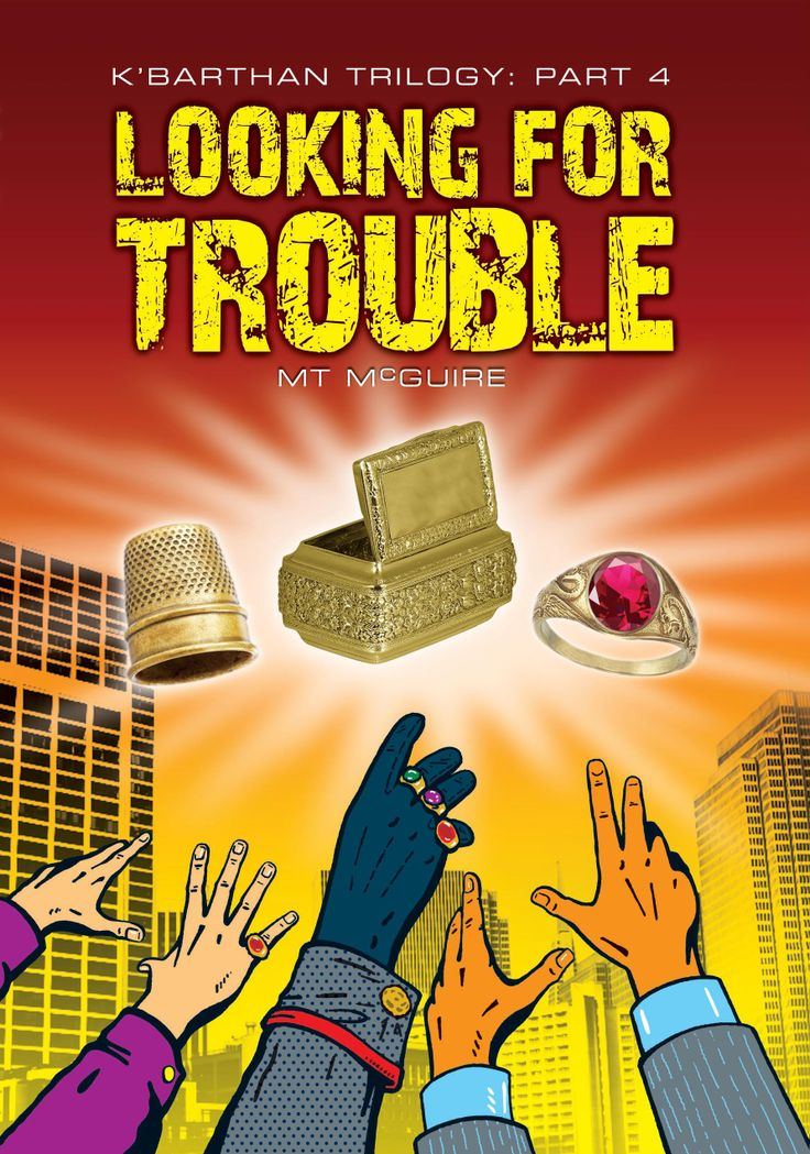 The cover of Looking For Trouble, K'Barthan Trilogy: Part 4. Yes, the whole thing will be out by the end f 2014.