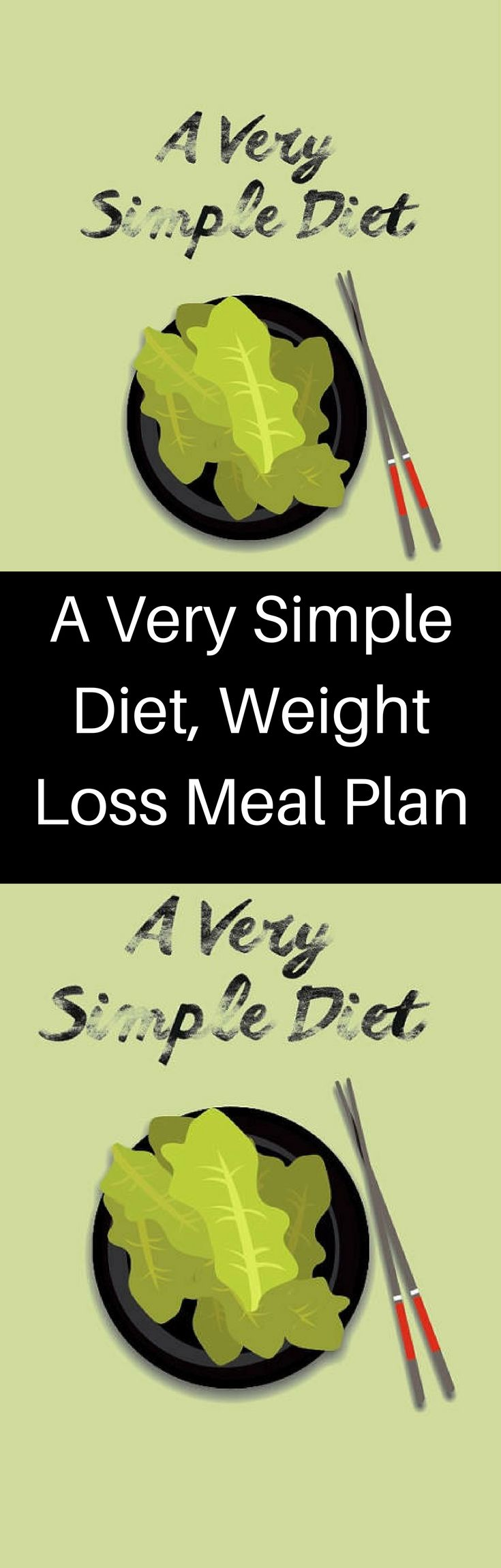 A Very Simple Diet, Weight Loss Meal Plan, Weight Loss Meal Planner, Diet Meal Plan, Fast Weight Loss, Diet Plans, Best Weight Loss,The easier a diet is to follow, the better the odds of sticking to it with greater results. I've broken this weight loss diet down so it's as simple as possible for you to follow.   There are two plans of 1500 and 1800 calories but you can add or subtract to that amount to accommodate your metabolism. #weightloss #recipe #food #ad