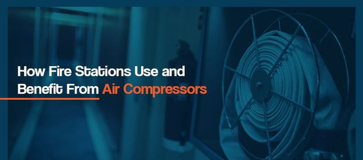 How fire stations use and benefit from air compressors