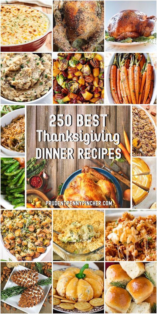 250 Best Thanksgiving Recipes Thanksgiving Recipes Best Thanksgiving Recipes Thanksgiving Dinner Recipes