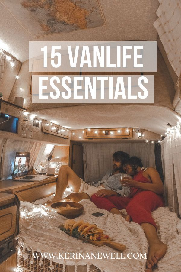 Top 15 Vanlife Essentials - Top items your will need on the road.