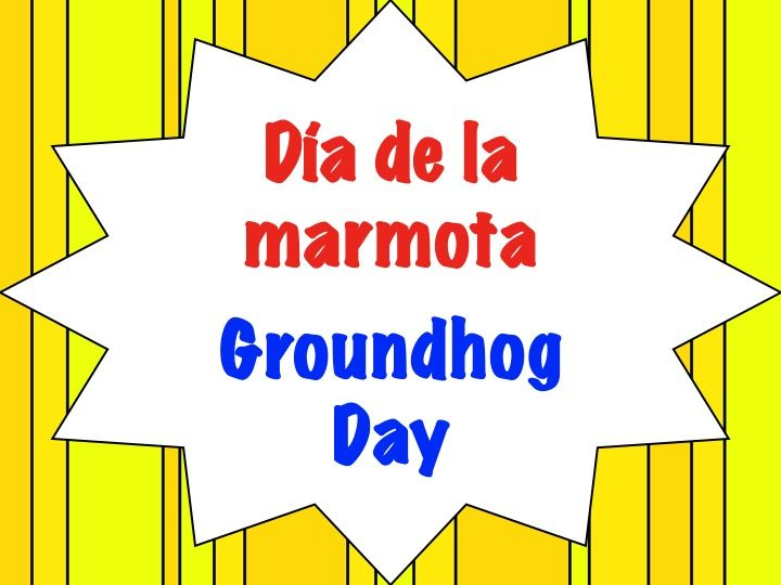 7 best Dia de la marmota-Grondhog Day images on Pinterest ...