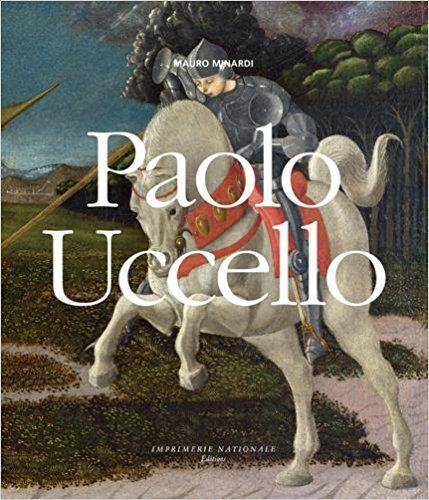 Paolo Uccello - Mauro Minardi, Anne Guglielmetti
