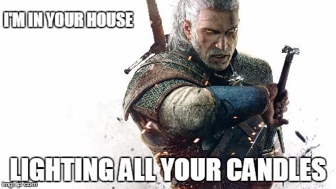 After playing the Witcher 3 for 10 hours.
